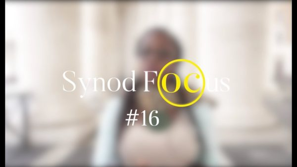 """Mon intervention devant le Pape"" – Synod Focus #16"
