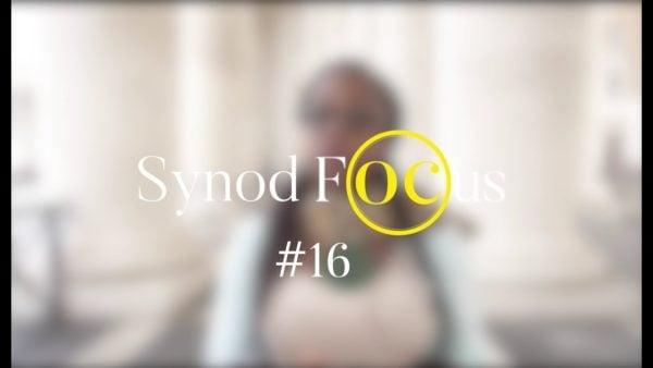«Mon intervention devant le Pape» – Synod Focus #16