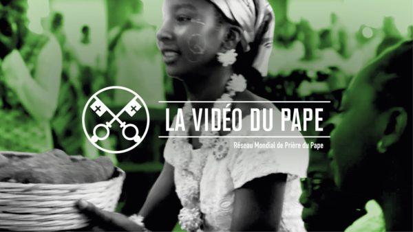 L'Eglise en Afrique, ferment d'unité – La Vidéo du Pape 5 – Mai 2019