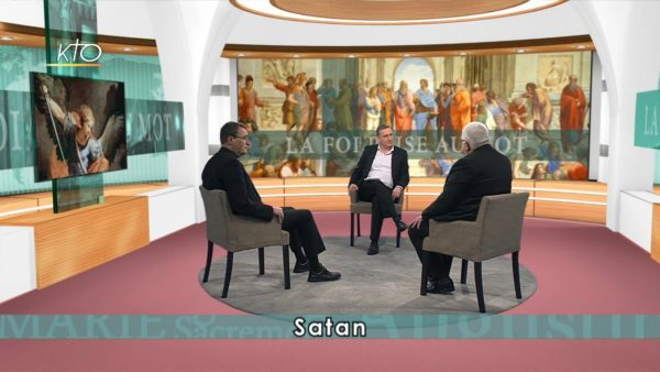 Satan – La Foi Prise au mot – KTO