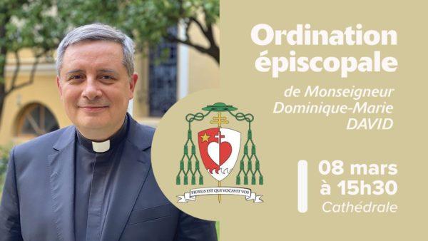 Ordination épiscopale de Mgr Dominique-Marie David, nouvel archevêque de Monaco