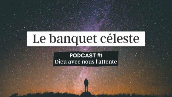 Le banquet céleste – Dieu avec nous dans l'attente